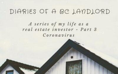 Part 3: Diary of a Landlord – Coronavirus Strikes
